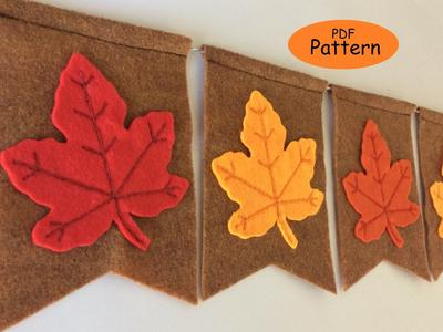 Pattern for Felt Leaves Fall Banner -Fall Leaf Garland